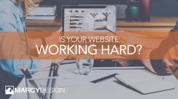 Is Your Website Working For You?